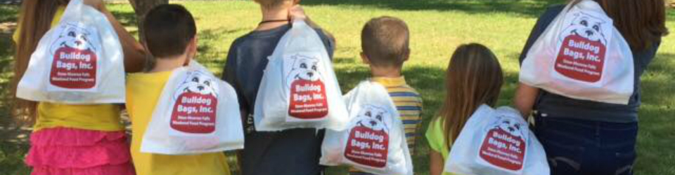 Bulldog Bags, Inc  – ADDRESSING WEEKEND HUNGER IN CHILDREN